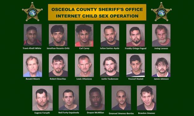 Osceola Sheriff's Office Arrests 17 in Internet Child Sex Operation