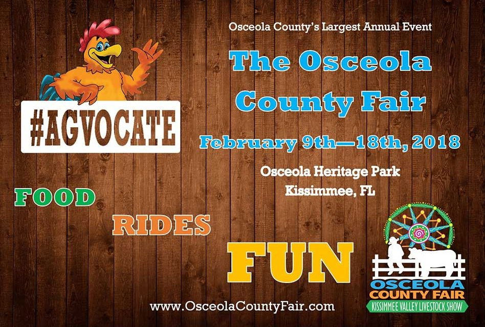 Osceola County Fair Returns February 9th-18th, 2018 at Osceola Heritage Park!
