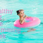 Stay Cool and Follow These Safety Tips During Healthy and Safe Swimming Week