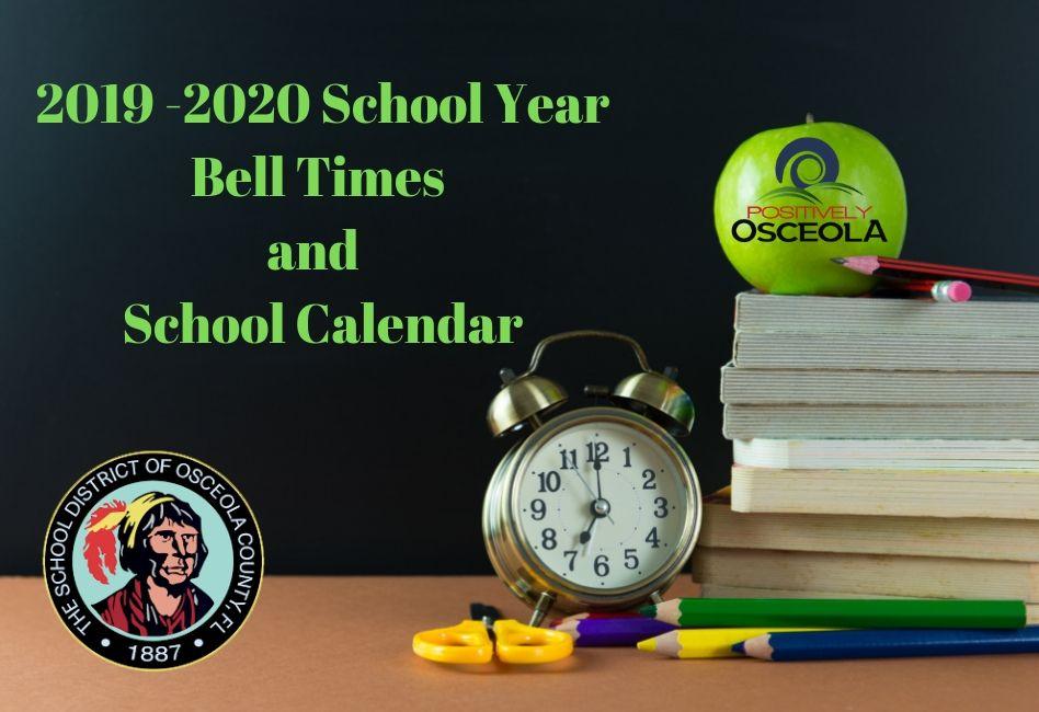 Osceola School Calendar 2019 Osceola School District Announces 2019 20 Bell Times and School
