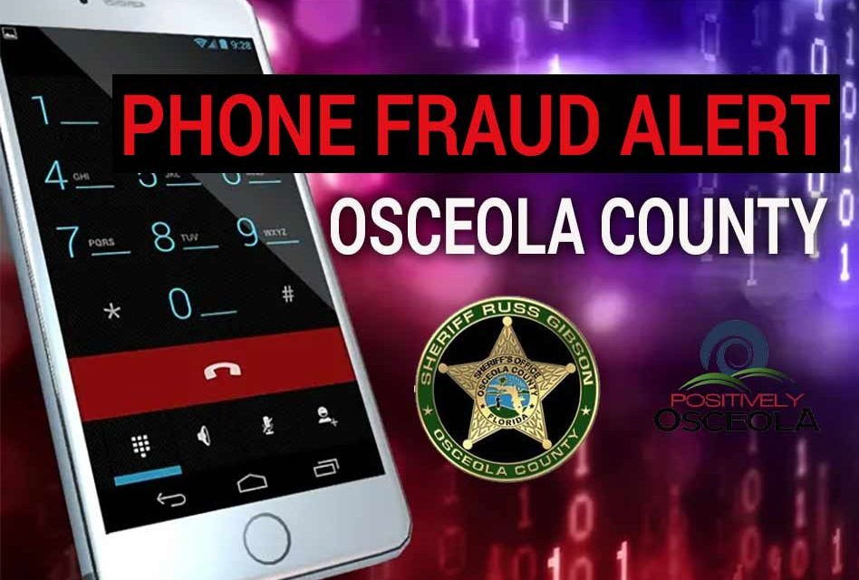 Fraudulent Phone Callers Posing as Osceola Sheriff's Office Attempting to Extort Victims