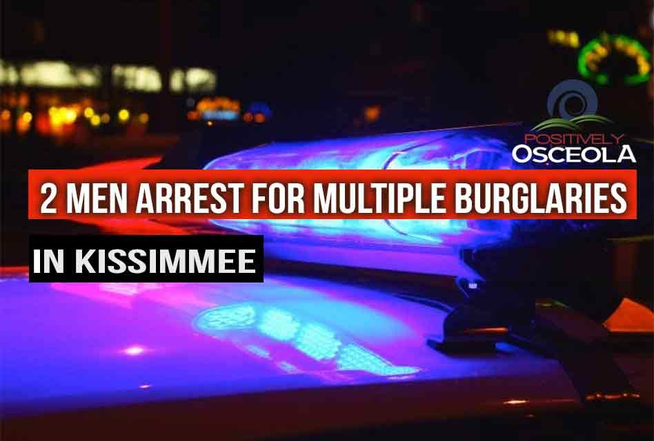 Osceola Detectives Arrest Two Men for Multiple Business Burglaries in Kissimmee