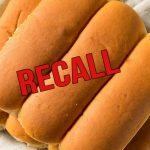 Recall Issued for Hamburger & Hot Dog Buns Sold at Publix, Walmart, Winn-Dixie, 7-11, and More