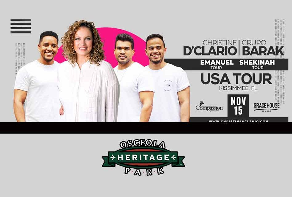 Christine D'Clario and Grupo Barak USA Tour Coming to Osceola Heritage Park, Tickets On Sale Now!