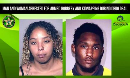 Man and Woman Arrested for Armed Robbery and Kidnapping During Drug Deal in Kissimmee