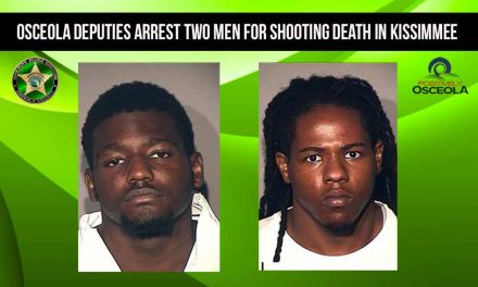 Osceola Deputies Arrest Two Men For Shooting Death in Kissimmee
