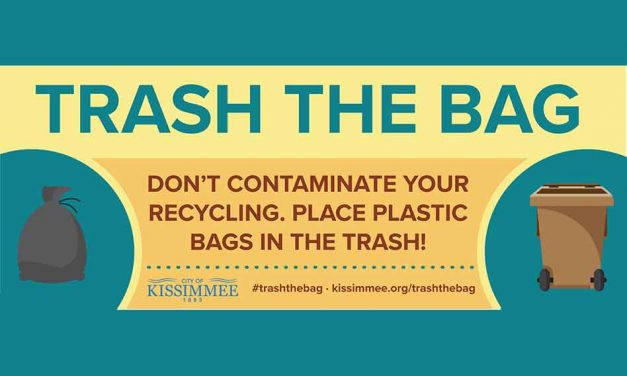 """City of Kissimmee and Positively Osceola Join in Asking the Community to """"Trash the Bag"""""""