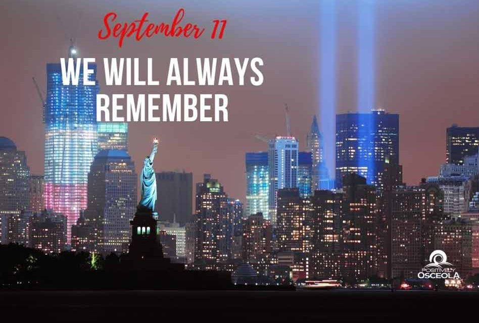 September 11, Eighteen Years Later… We Will Always Remember