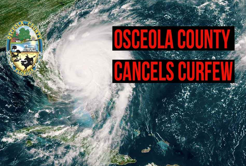 Osceola County Announces Cancellation of Curfew Effective Immediately