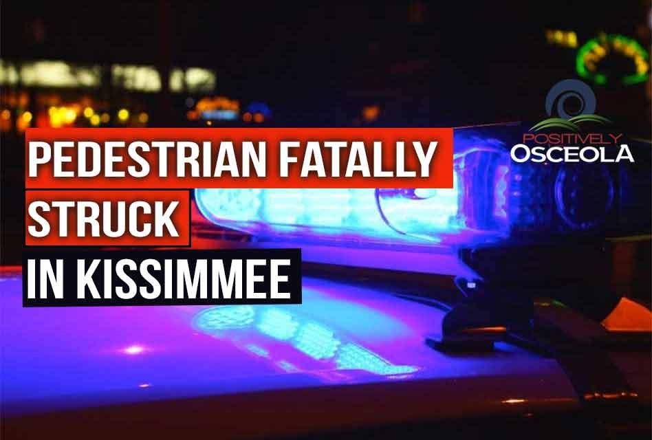 52-year-old pedestrian fatally struck by car in Kissimmee Saturday night
