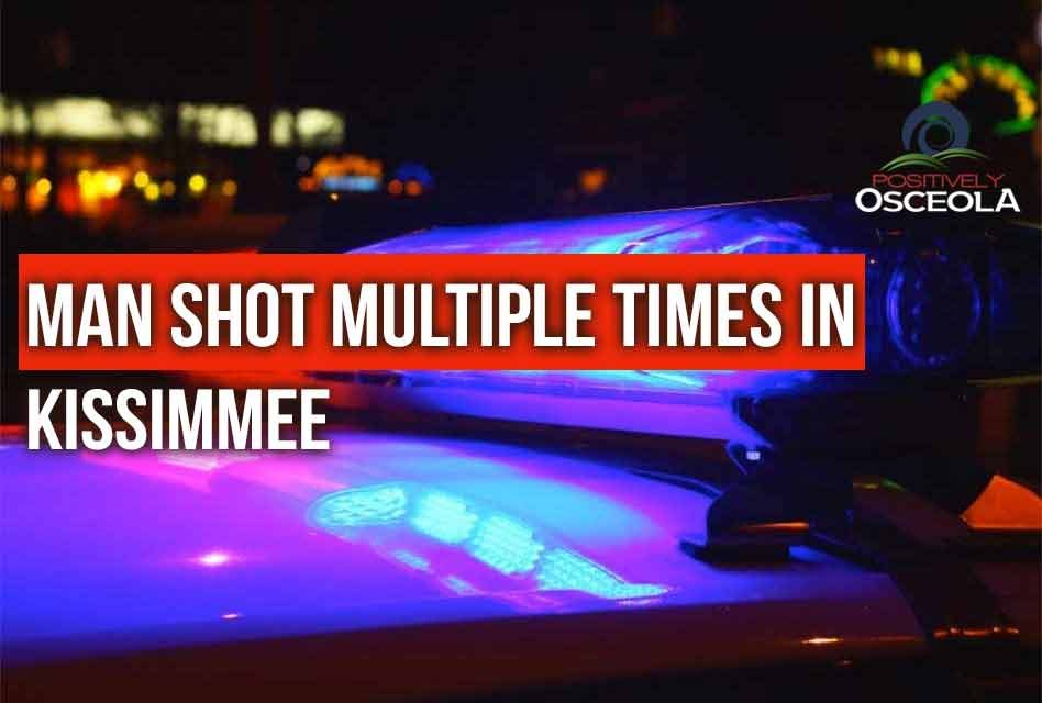 Osceola detectives searching for person(s) responsible for shooting a man in Kissimmee several times