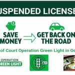 Suspended License? Some suspended license fees waived this week during Operation Green Light