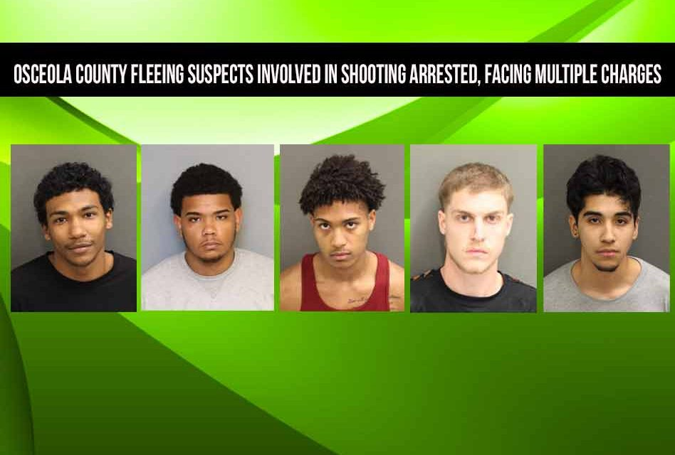 Osceola fleeing suspects involved in shooting arrested, facing multiple charges