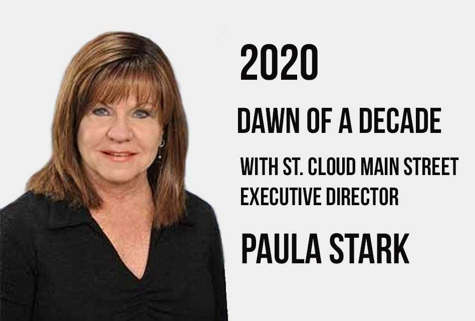 2020 – Dawn of a Decade: Paula Stark works to bridge past and present at St. Cloud's Main Street