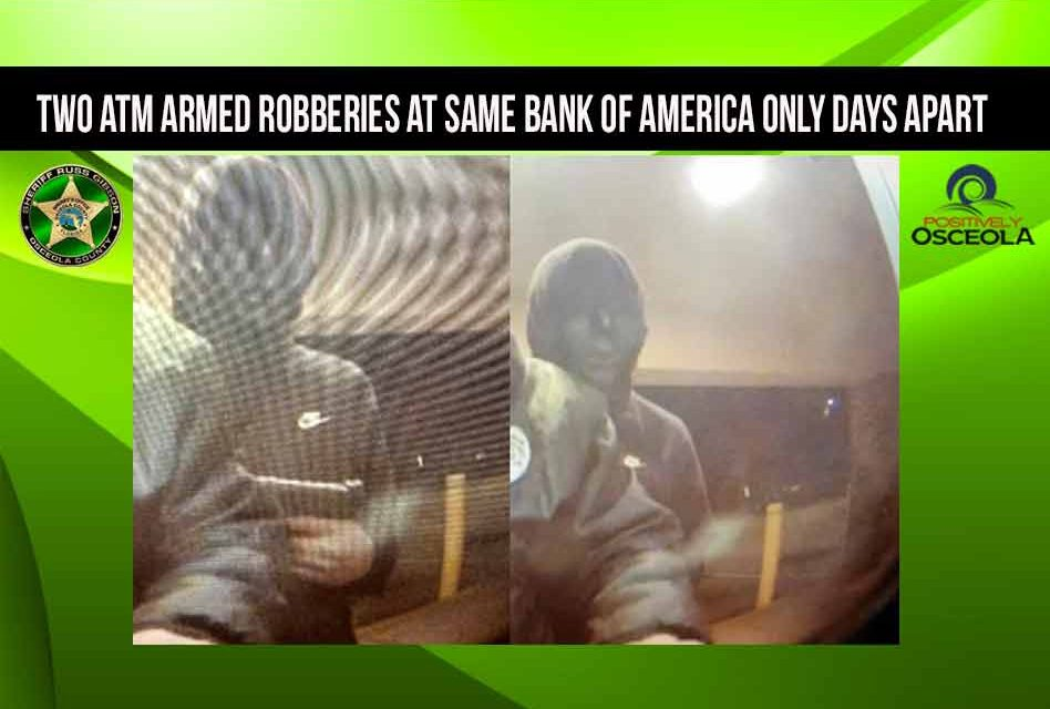 Two ATM armed robberies at same Bank of America only days apart, Osceola deputies say