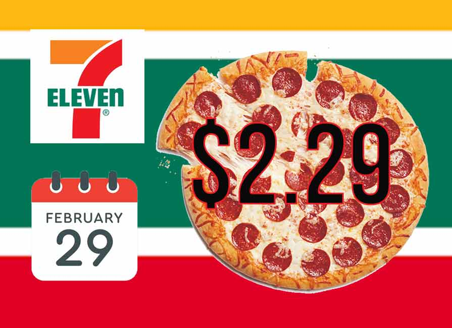 7 Eleven Offers Leap Day 2 29 Pizza Promotion