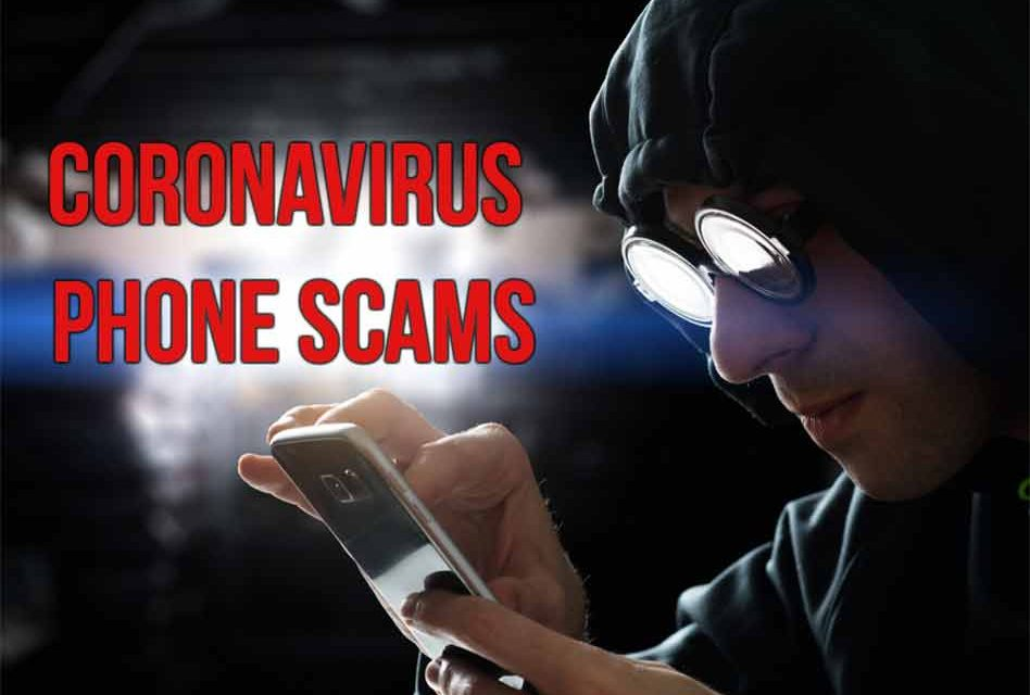 Be on the lookout for coronavirus robocalls and scams, warns FCC