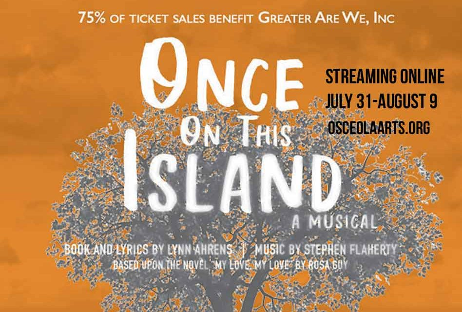 "Osceola Arts to stream ""Once on this Island"" production to keep arts alive amid pandemic"