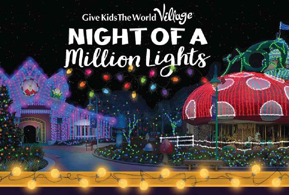 Celebrate the splendor of the season with Give Kids the World's sparkliest event: Night of a Million Lights!