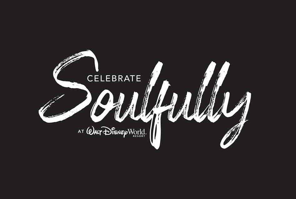 "Walt Disney World Resort to celebrate ""Soulfully"" in February!"