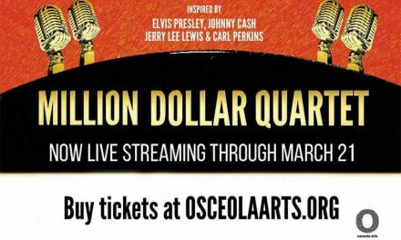 Osceola Arts LIVE streaming Million Dollar Quartet through Sunday March 21