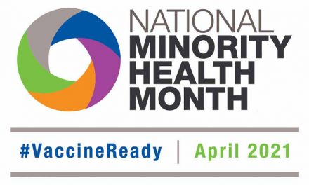 April is almost here, and is National Minority Health Month, #VaccineReady