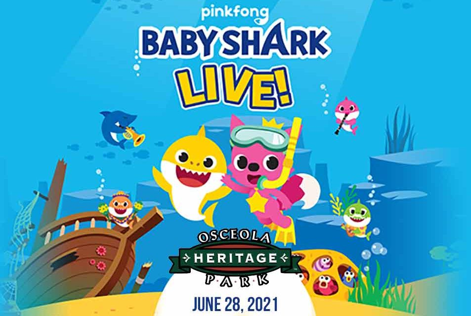 Baby Shark LIVE coming to Osceola Heritage Park in Kissimmee!