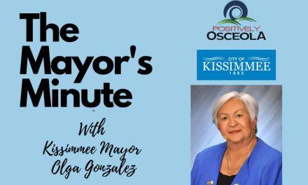 "Positively Osceola's ""Mayor's Minute"" with Kissimmee Mayor Olga Gonzalez"