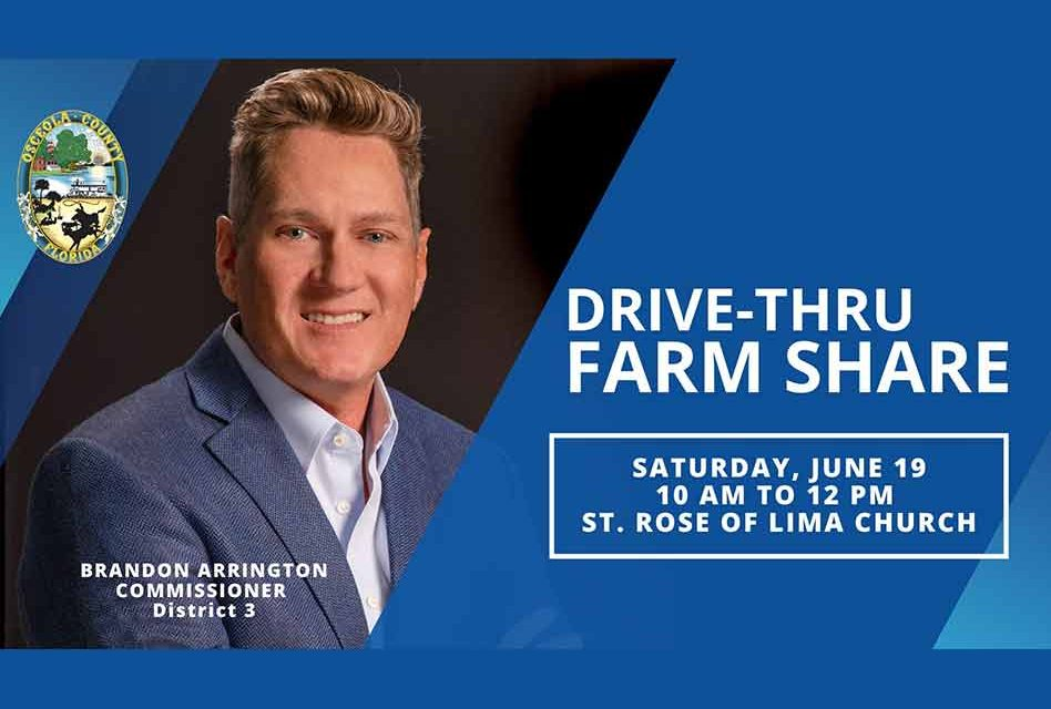 Osceola County Chairman Brandon Arrington to host drive-thru Farm Share food distribution June 19