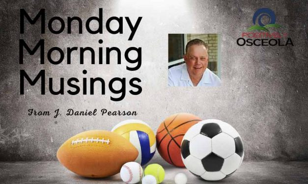 JD's Monday Morning Musings with Positively Osceola