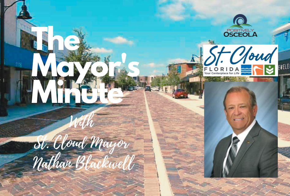 Positively Osceola's Mayor's Minute with St. Cloud Mayor, Nathan Blackwell
