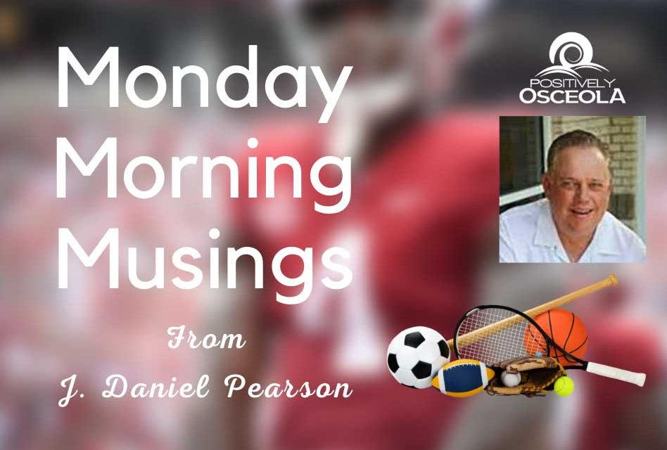 JD's Monday Morning Musings with Positively Osceola, Talking Tampa Bay Rays, Alabama, and more